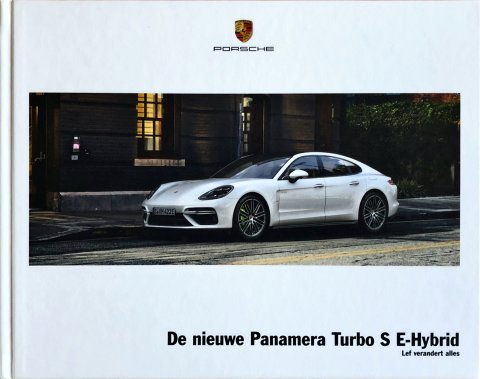 Porsche Panamera Turbo S E-Hybrid (G2) nr. WSLP1801000891 NL/WW, 2017-02 22,0 x 28,0 (hard cover), 36, NL year 2017 folder brochure